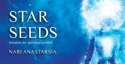 Star Seeds: Cosmic Wisdom for Spiritual Growth (Paperback)