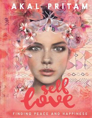 Self-Love: Finding Peace and Happiness (Paperback)
