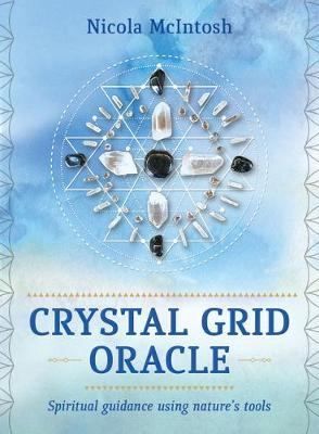 Crystal Grid Oracle: Spiritual guidance through nature's tools (Paperback)