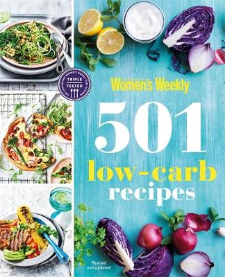 501 Low Carb Recipes - The Australian Women's Weekly (Paperback)