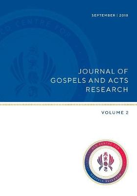 Journal of Gospels and Acts Research: Volume 2 (Paperback)