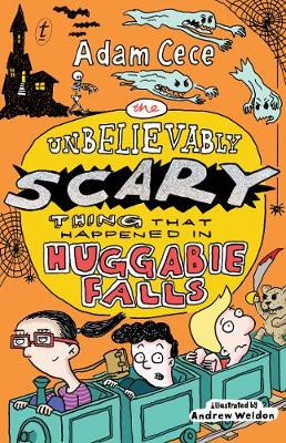 The Unbelievably Scary Thing That Happened In Huggabie Falls (Paperback)