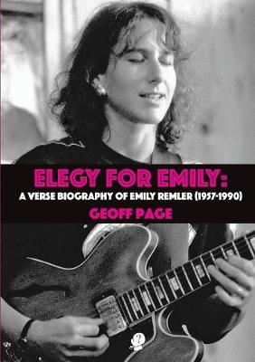 Elegy for Emily: A Verse Biography of Emily Remler 1957-1990 (Paperback)