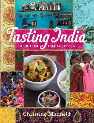 Tasting India: Heirloom Family Recipes (Paperback)