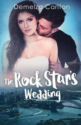 The Rock Star's Wedding - Romance Island Resort 6 (Paperback)