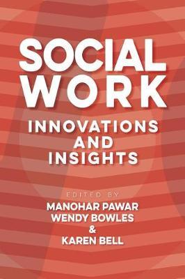 Social Work: Innovation & Insights (Paperback)