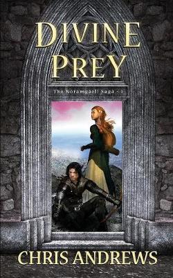 Divine Prey - Noramgaell Saga 1 (Paperback)