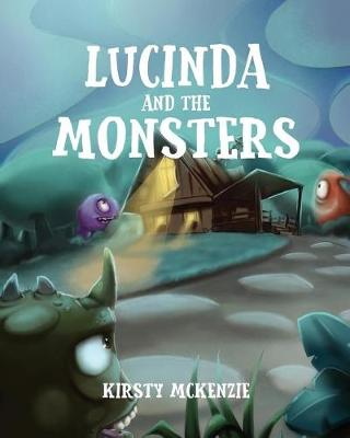 Lucinda and the Monsters (Paperback)