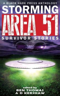 Storming Area 51: Survivor Stories - Black Hare Writers' Group 1 (Paperback)
