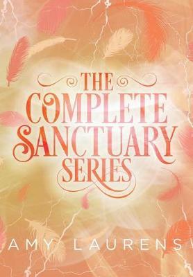 The Complete Sanctuary Series - Sanctuary (Hardback)