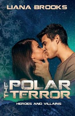 The Polar Terror - Heroes & Villains (Paperback)