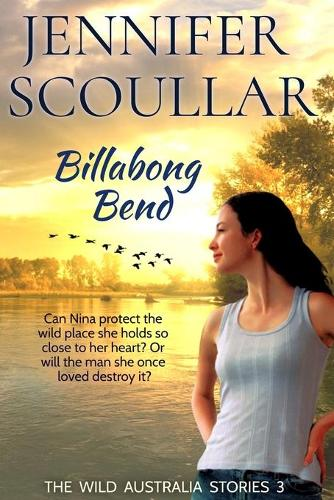 Billabong Bend - Wild Australia Stories 3 (Paperback)