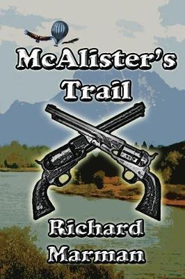 McAlister's Trail - McAlister Line 5 (Paperback)