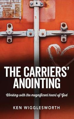 The Carriers' Anointing (Paperback)