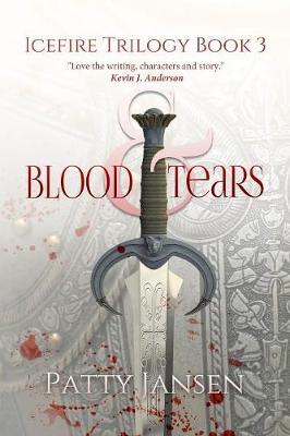 Blood & Tears - Icefire Trilogy 3 (Paperback)