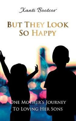 But They Look So Happy (Hardback)