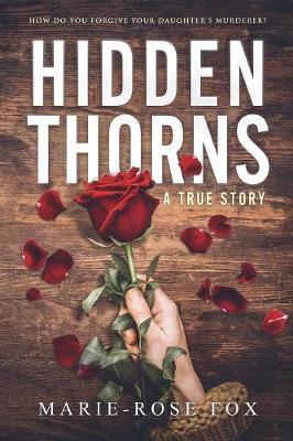 Hidden Thorns: A True Story (Paperback)