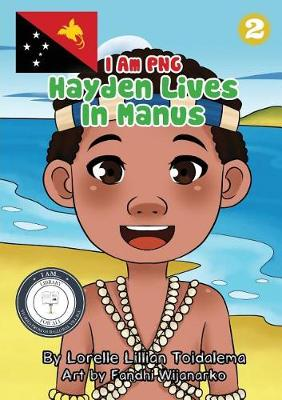 Hayden Lives In Manus: I Am PNG (Paperback)