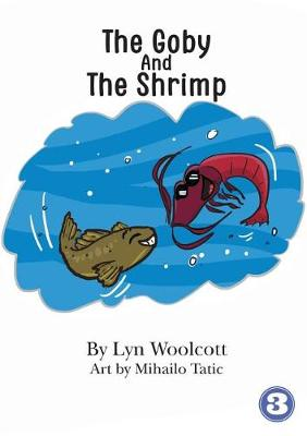The Goby and the Shrimp (Paperback)