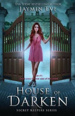 House of Darken - Secret Keepers 1 (Paperback)