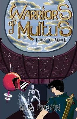 Warriors of Multus: Trials of Water (Paperback)