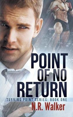 Point of No Return - Turning Point 1 (Paperback)