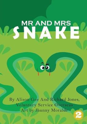 Mr and Mrs Snake (Paperback)