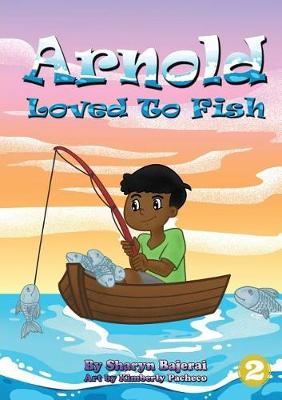 Arnold Loved To Fish (Paperback)