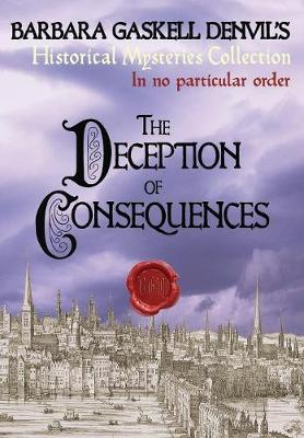The Deception of Consequences - Historical Mysteries Collection 5 (Paperback)