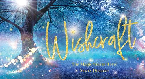 Wishcraft: You are the magic