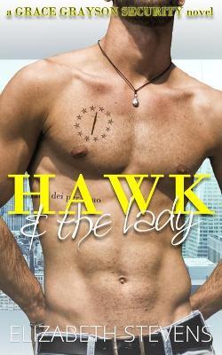 Hawk & the Lady - Grace Grayson Security 2 (Paperback)