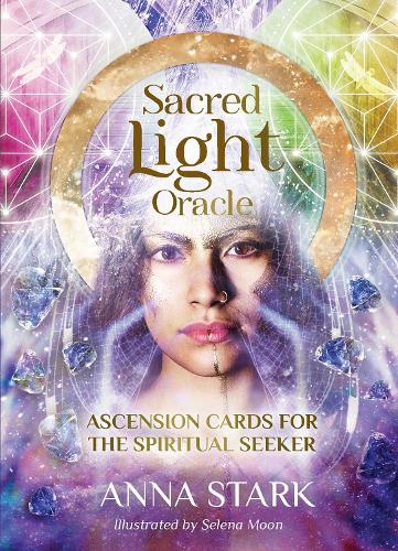 Sacred Light Oracle: Ascension cards for the spiritual seeker