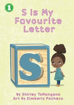 S is my Favourite Letter (Paperback)