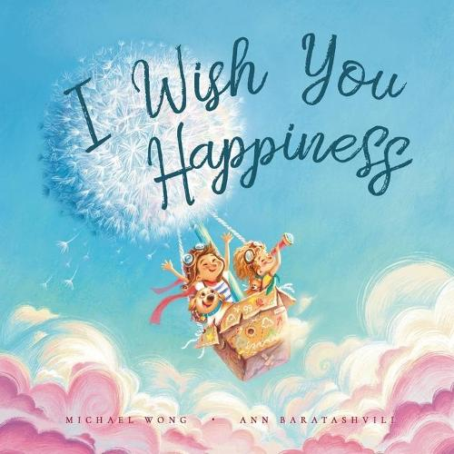 I Wish You Happiness (Paperback)