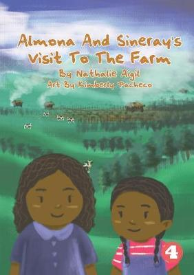 Almona and Sineray's Visit to the Farm (Paperback)