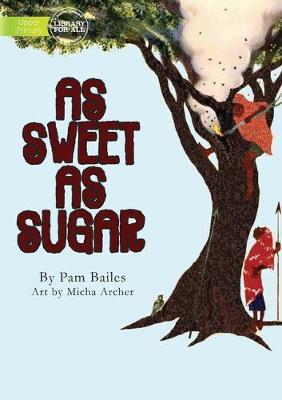 As Sweet As Sugar (Paperback)