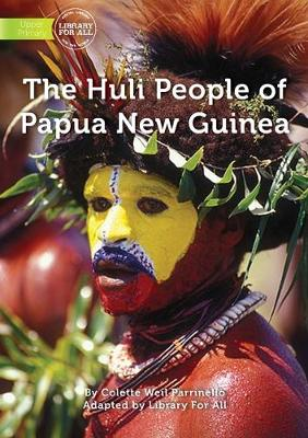 The Huli People Of Papua New Guinea (Paperback)