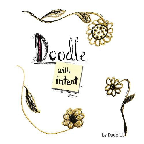 Doodle with Intent: Book 1 - Doodle with Intent 1 (Paperback)