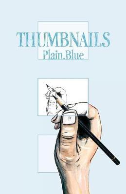 Thumbnails: Plain-Blue - Thumbnails 6 (Paperback)