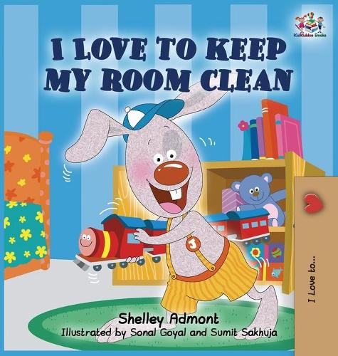 I Love to Keep My Room Clean: Children's Bedtime Story - I Love To... (Hardback)
