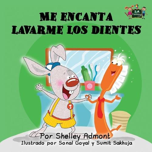 Me encanta lavarme los dientes: I Love to Brush My Teeth (Spanish Edition) - Spanish Bedtime Collection (Paperback)