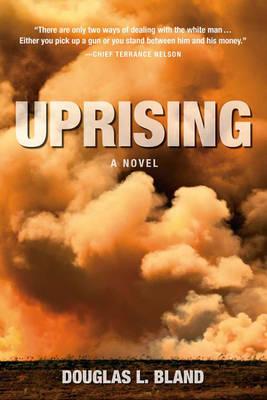 Uprising: A Novel (Hardback)