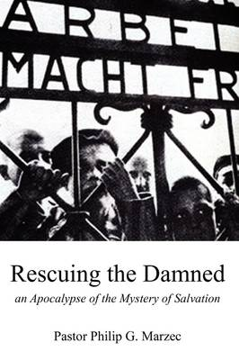 Rescuing the Damned (Paperback)
