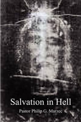 Salvation in Hell (Paperback)