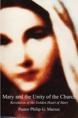 Mary and the Unity of the Church (Paperback)