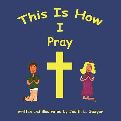 This Is How I Pray (Paperback)