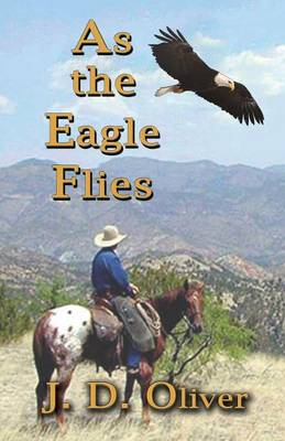 As the Eagle Flies (Paperback)