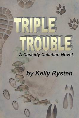 Triple Trouble: A Cassidy Callahan Novel (Paperback)