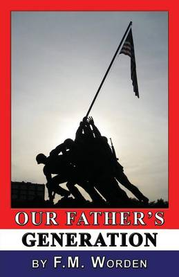 Our Father's Generation (Paperback)