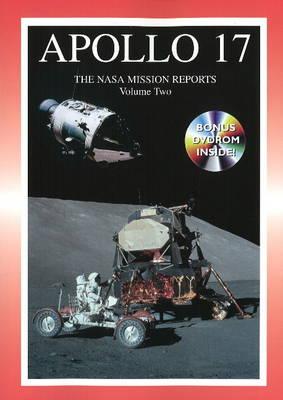 Apollo 17: The NASA Mission Reports Volume 2 (Paperback)